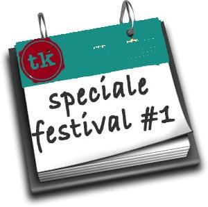 Rassegna Stampa_Speciale Festival 2014 #1