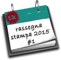 Rassegna stampa 2015 #1
