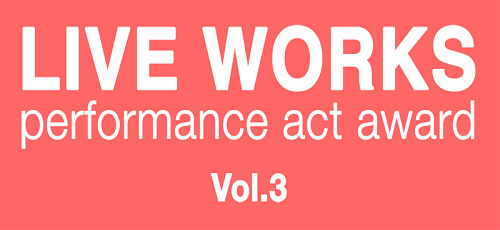 Live Works_Performance Act Award vol. 3